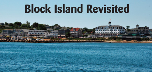 Block Island Revisited